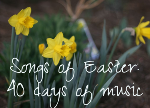 Songs of Easter